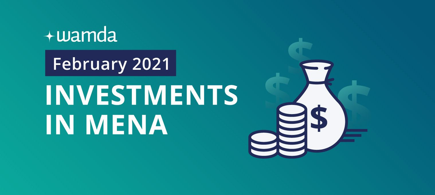 Mena startups raised $160 million in February 2021