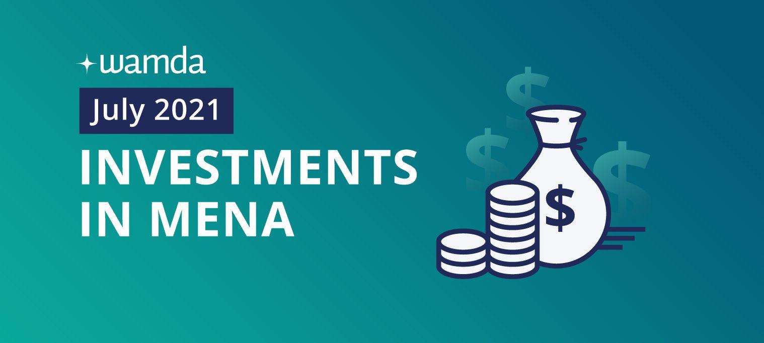 Mena startups raised $632 million in July 2021