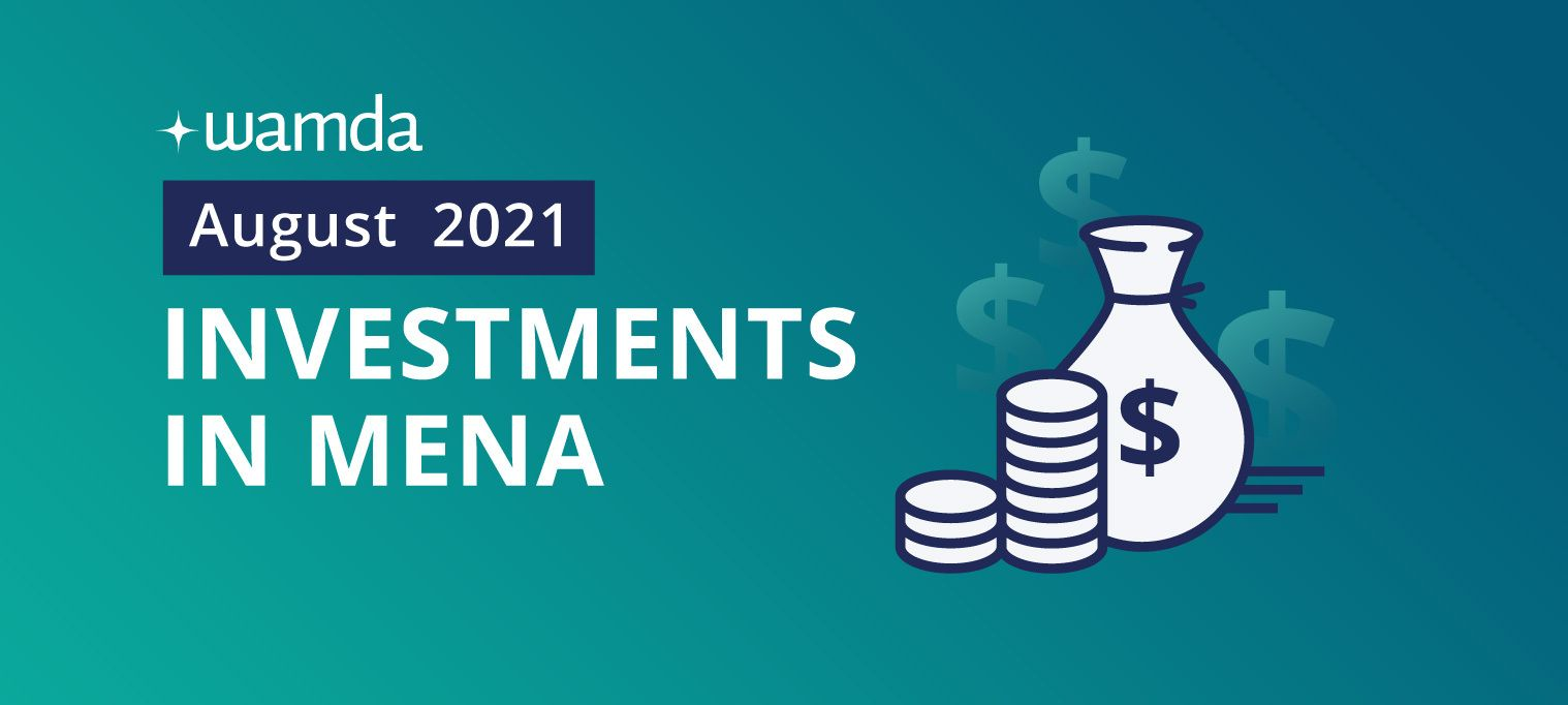 Mena startups raised $160 million in August 2021