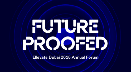 FUTURE PROOFED - Ellevate Dubai 2018 Forum