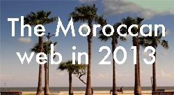 4 big developments in Moroccan web in 2013