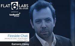 Flat6Labs Abu Dhabi Fireside Chat with Techstars' Eamonn Carey