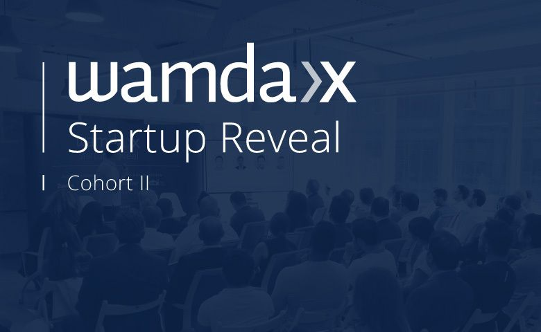 Wamda X Startup Reveal: Cohort II