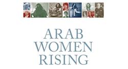 'Arab Women Rising' compiles untold anecdotes of Arab women changing societies