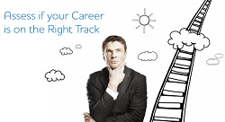 10 Questions to Assess if Your Career is on the Right Track