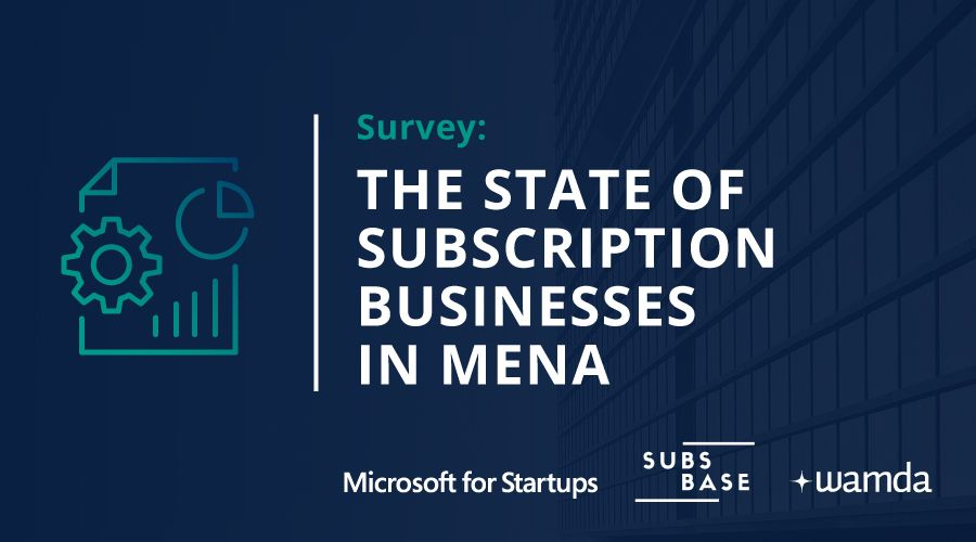 The state of subscription-based businesses in Mena [Survey]
